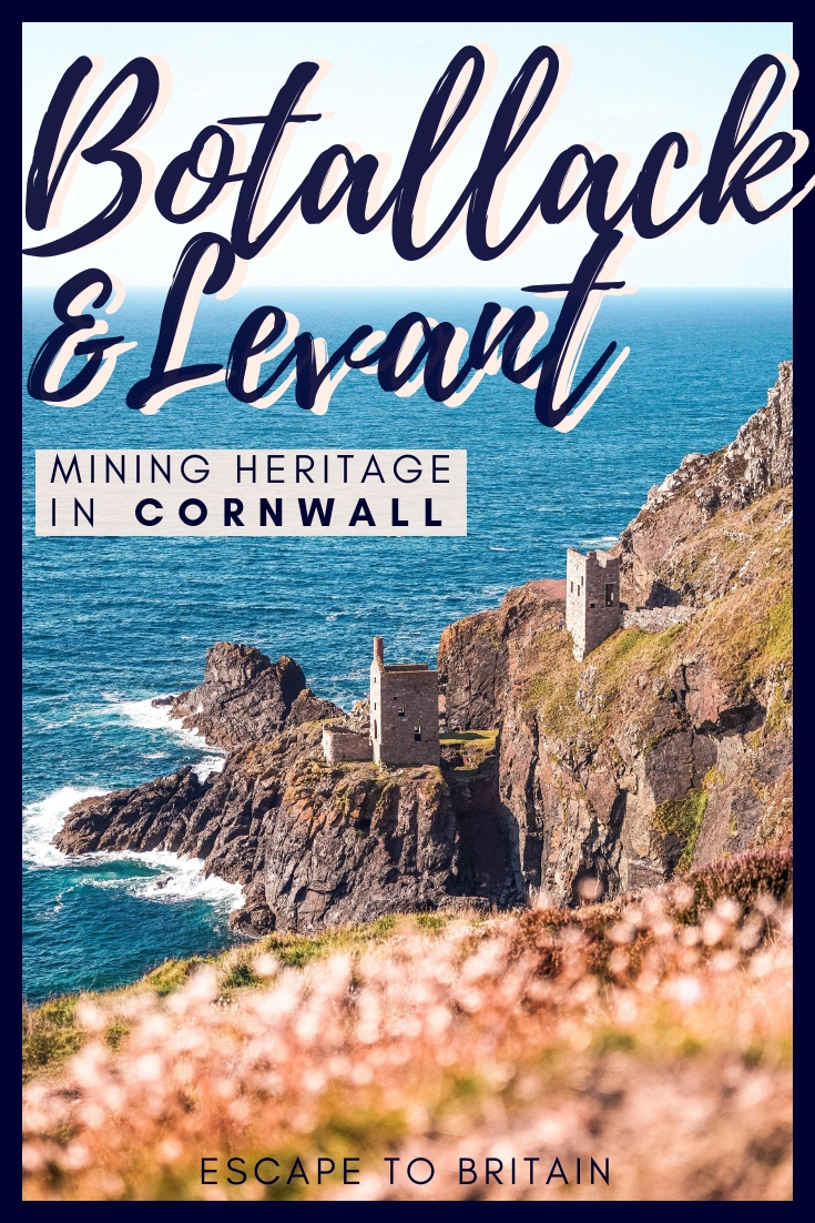 Botallack & Levant Mines: Part of the UNESCO Mining Heritage of Cornwall, South West England. How to visit, what to see, and where to find Poldark filming locations in Cornwall!