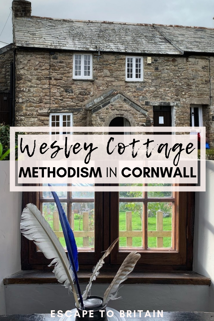 Wesley Cottage, A Humble Abode in Trewint Cornwall: A history of John Wesley & the Methodist Movement in South West England