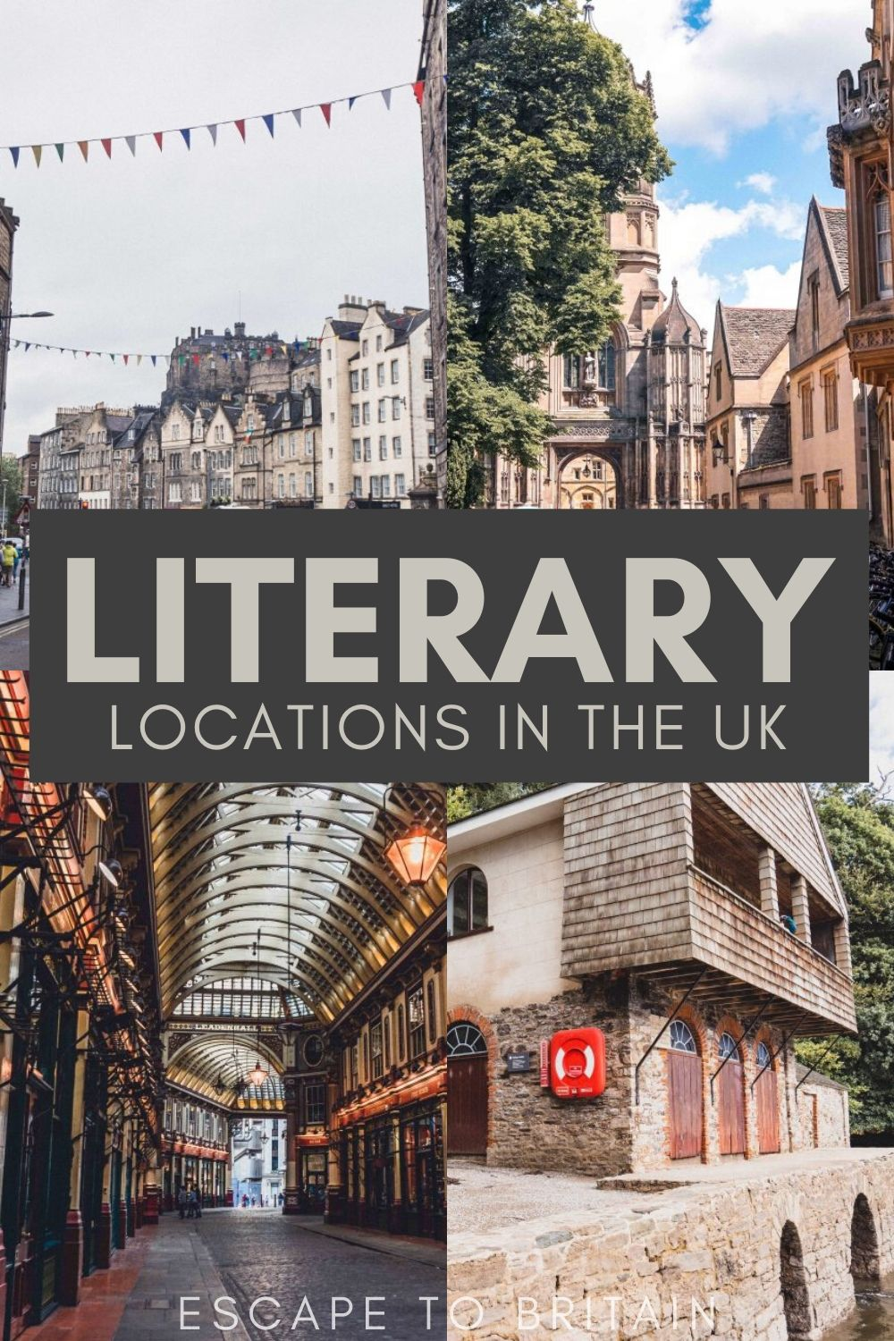 Best places to visit in England Scotland Northern Ireland and Wales/ Literary Locations in the UK that Bookworms Will Love