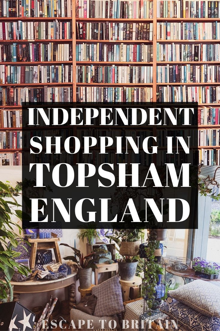 A Guide to Independent Topsham Shops in Devon: Here are the best shopping experiences in the town of Topshom, Devon, England