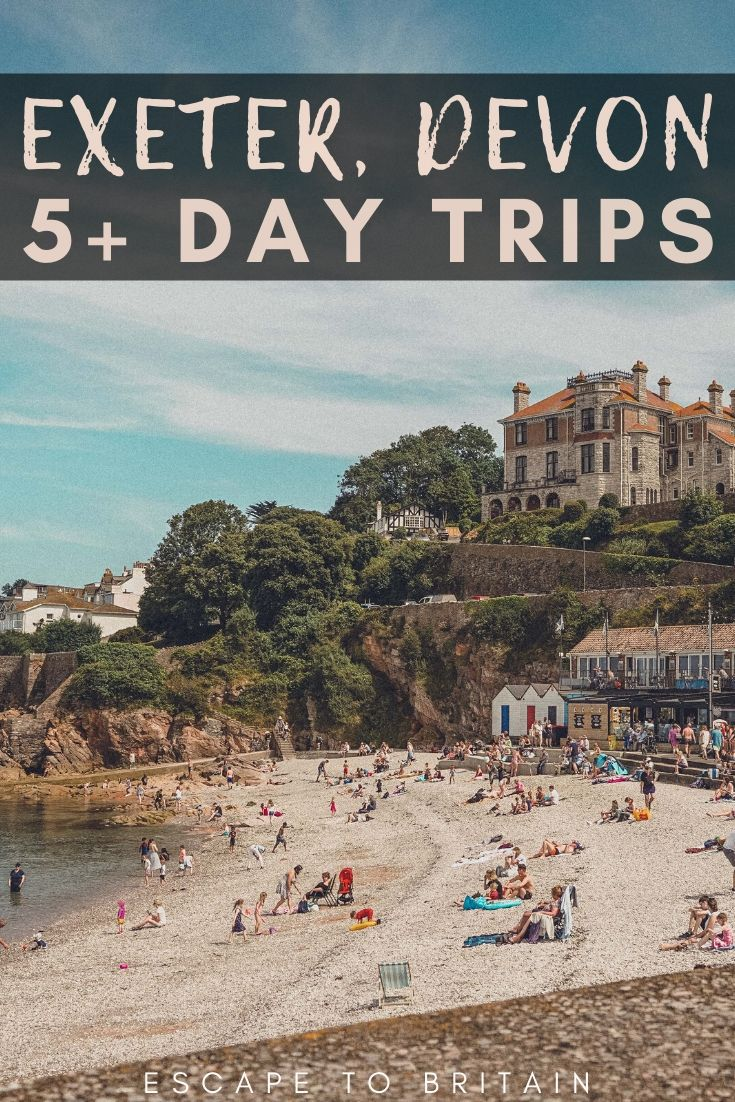5+ Day Trips from Exeter Worth Taking: your complete guide and itinerary to Exeter day trips and excursions in Devon, England (towns, villages, Devon countryside))